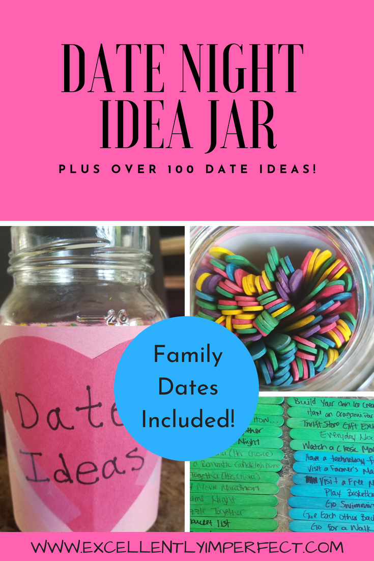 Date Night Idea Jar Excellently Imperfect